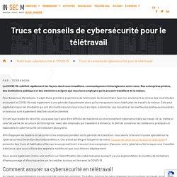 Trucs et conseils de cybersécurité pour le télétravail - In-Sec-M