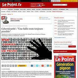 """Cybersécurité : """"Une faille reste toujours possible"""""""