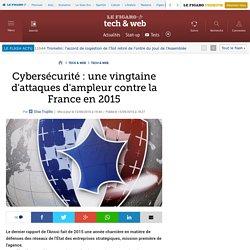 Cybersécurité : une vingtaine d'attaques d'ampleur contre la France en 2015
