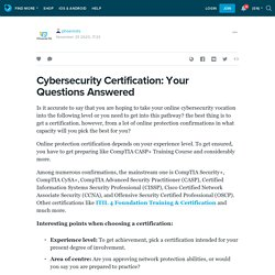 Cybersecurity Certification: Your Questions Answered : phoenixts — LiveJournal