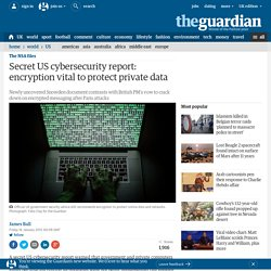Secret US cybersecurity report: encryption vital to protect private data