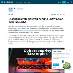 Essential strategies you need to know about cybersecurity!: fortifyexperts2 — LiveJournal