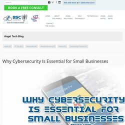 Why Cybersecurity Is Essential for Small Businesses - BSC Solutions Group Ltd.