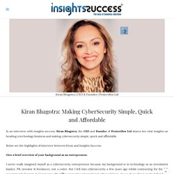 Making CyberSecurity Simple, Quick and Affordable - Kiran Bhagotra