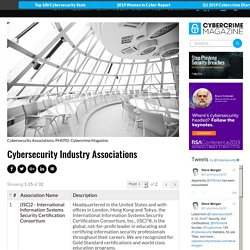 List of Cybersecurity Associations and Organizations