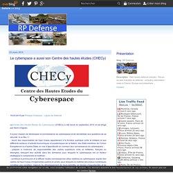 Le cyberspace a aussi son Centre des hautes études (CHECy)