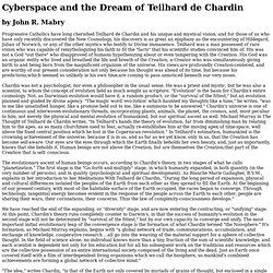 Cyberspace and the Dream of Tielhard de Chardin