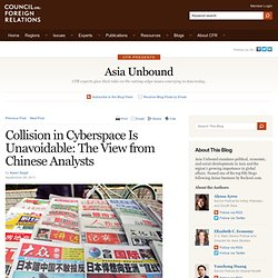 Blog Archive » Collision in Cyberspace Is Unavoidable: The View from Chinese Analysts
