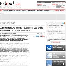Administrateurs réseau : quels sont vos droits en matière de cybersurveillance ?
