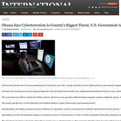 "Obama Says Cyberterrorism Is Country's Biggest Threat, U.S. Government Assembles ""Cyber Warriors"""