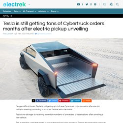 Tesla is still getting tons of Cybertruck orders months after electric pickup unveiling