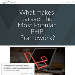 Cyblance - What makes Laravel the most popular PHP framework?