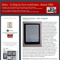Cybook Ocean : test complet - Aldus - le blog du livre numérique, depuis 2006