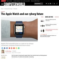The Apple Watch and our cyborg future