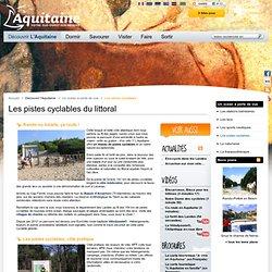 Pistes cyclables, randonnee, rando, velo, Landes, Dordogne, Perigord, Pyrenees, Lot et Garonne - Site officiel - Tourisme - Aquitaine
