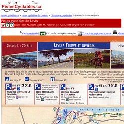 Pistes cyclables de Lévis: Route Verte #1, Route Verte #6, Parcours des Anses, pont de Québec et traversier