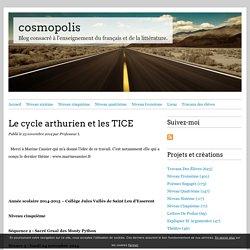 Le cycle arthurien et les TICE - cosmopolis