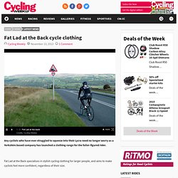 Fat Lad at the Back cycle clothing