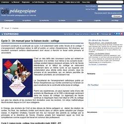 Cycle 3 : Un manuel pour la liaison école - collège