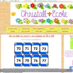 Jeu de UNO au cycle 2 : les nombres de 70 à 100 - Christall'Ecole