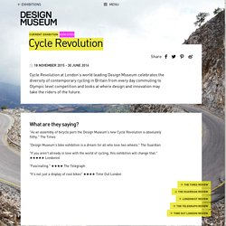 Cycle Revolution - Design Museum