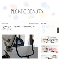 Le blog de Blondie Beauty: un blog beauté, lifestyle TOULOUSE/PARIS