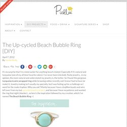 The Up-cycled Beach Bubble Ring {DIY} - Picklee