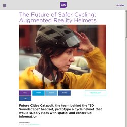 The Future of Safer Cycling: Augmented Reality Helmets