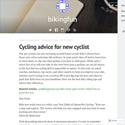 Cycling advice for new cyclist – bikingfun