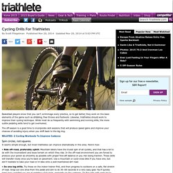 Cycling Drills For Triathletes