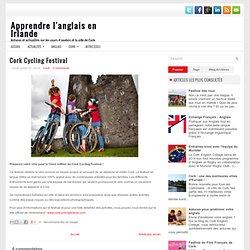 Cork Cycling Festival ~ Apprendre l'anglais en Irlande