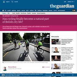 Has cycling finally become a natural part of British city life?
