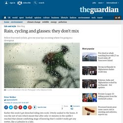 Rain, cycling and glasses: they don't mix