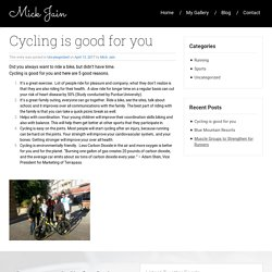 Cycling is good for you