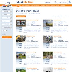 Cycling tours in Holland - Our Tours