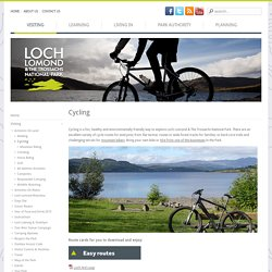 Cycling - Loch Lomond and The Trossachs National Park