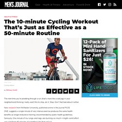 The 10-minute Cycling Workout That's as Effective as a 50-minute Routine