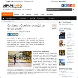 Cyclisme : Quelle(s) zone(s) en endurance ?