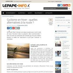 Cyclisme en hiver: quelles alternatives à la route?