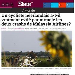 Un cycliste néerlandais a-t-il vraiment évité par miracle les deux crashs de Malaysia Airlines?