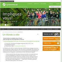 Cyclo Nord-Sud Un Monde à vélo