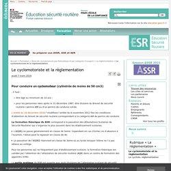 Le cyclomotoriste et la règlementation - Éducation et sensibilisation à la sécurité routière