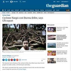 Cyclone Nargis cost Burma $4bn, says UN report