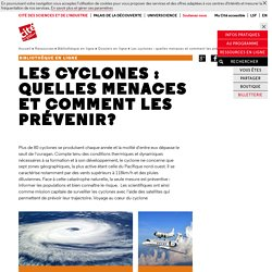 Les cyclones : quelles menaces et comment les prévenir? - Dossiers en ligne