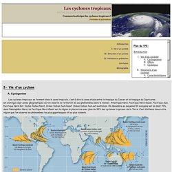 TPE Les cyclones tropicaux - Partie I -> Vie d'un cyclone