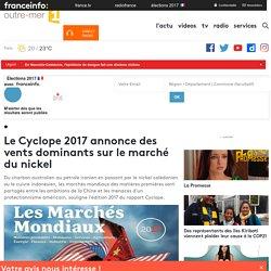 Le Cyclope 2017 annonce des vents dominants sur le marché du nickel - outre-mer 1ère