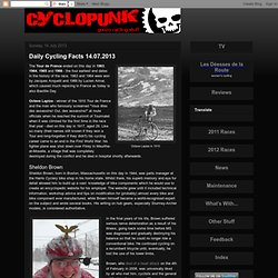 Cyclopunk: Daily Cycling Facts 14.07.2013