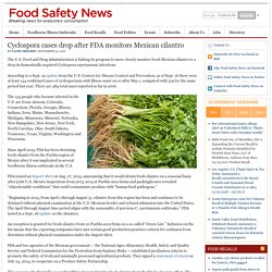 FOOD SAFETY NEWS 30/09/16 Cyclospora cases drop after FDA monitors Mexican cilantro