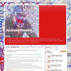 Cyclosportivement: Nouveauté : une extension du navigateur Chrome pour complèter Strava !