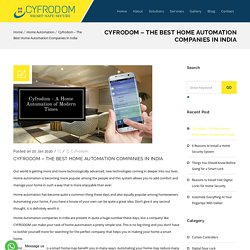 Cyfrodom - The Best Home Automation Companies in India
